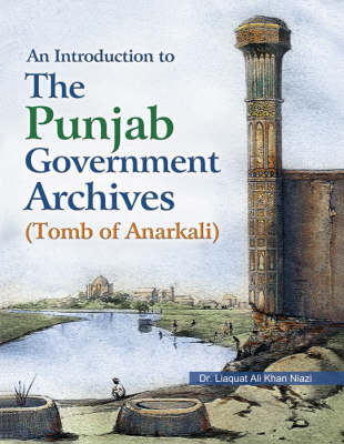 An Introduction to the Punjab Government Archives: Tomb of Anarkali
