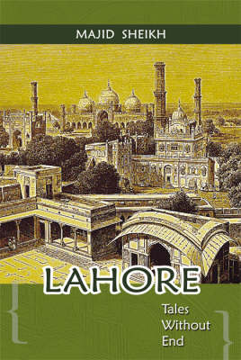 Lahore: Tales without End