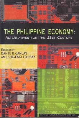 Philippine Economy: Alternatives for the 21st Century