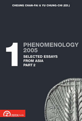 Phenomenology 2005: Pt. 1.2: Selected Essays from Asia