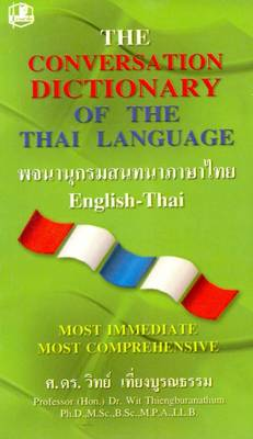 The Conversation Dictionary of the Thai Language: English-Thai