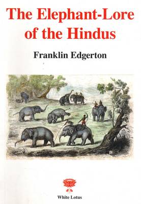 Elephant Lore of the Hindus