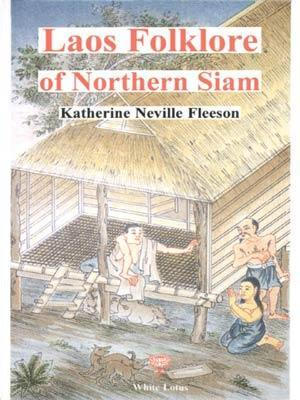 Laos Folklore of Northern Siam