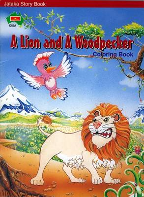 A Lion and a Woodpecker: Coloring Book