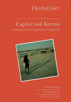 Capital And Karma: Capitalism And Hinduism Compared