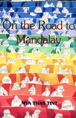On The Road To Mandalay: Portraits Of Ordinary People