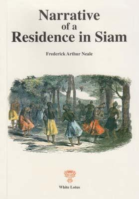Narrative of a Residence in Siam