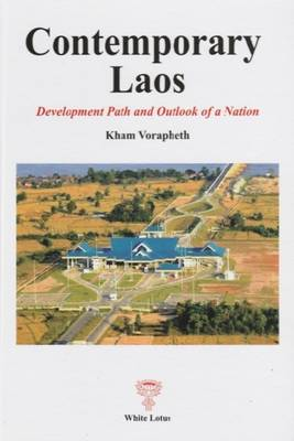 Contemporary Laos: Development Path and Outlook of a Nation
