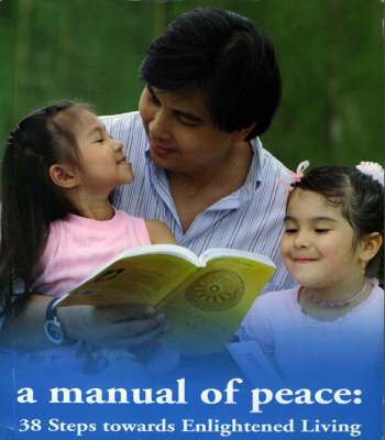 A Manual of Peace: Thirty-eight Steps Towards Englightened Living