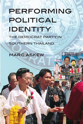 Performing Political Identity: The Democrat Party in Thailand