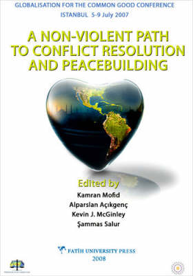 A Non-Violent Path to Conflict Resolution and Peace Building