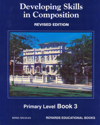 Developing Skill in Composition: Level 3