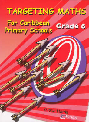 Targeting Maths for Caribbean Primary Schools: Grade 6