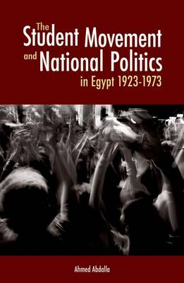 The Student Movement and National Politics in Egypt