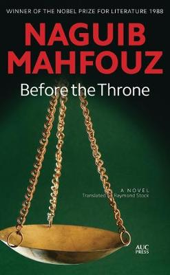 Before the Throne: A Modern Arabic Novel from Egypt