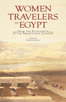 Women Travellers in Egypt: From the Eighteenth to the Twenty-first Century