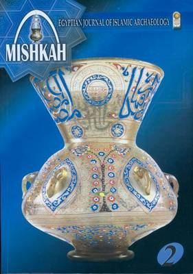 Mishkah: Egyptian Journal of Islamic Archaeology: v. 2
