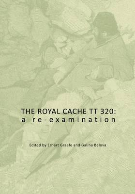 The Royal Cache TT 320: A Re-Examination