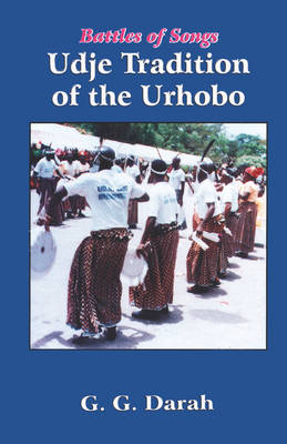 Battles of Songs: Udje Tradition of the Urhobo