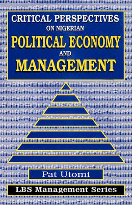 Critical , Perspectives on Nigerian Political Economy  and Management