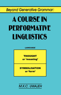Beyond Generative Grammar: A Course in Performance Linguistics and Literature Studies, 1820-1970