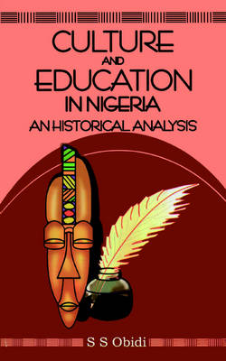 Culture and Education in Nigeria: An Historical Analysis
