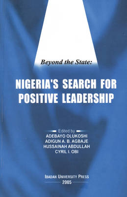 Beyond the State: Nigeria's Search for Positive Leadership