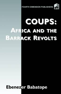 Coups: Africa and the Barrack Revolts: 2002