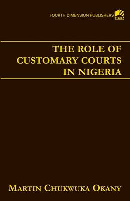 The Role of Customary Courts in Nigeria