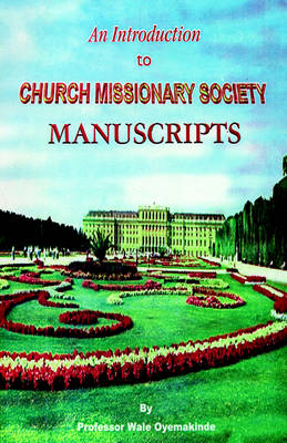 An Introduction to Church Missionary Society Manuscripts