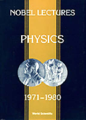 Nobel Lectures In Physics, Vol 5 (1971-1980)