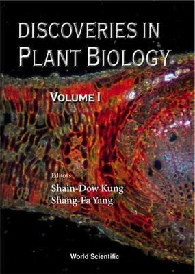 Discoveries In Plant Biology (Volume I)
