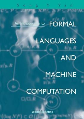 Introduction To Formal Languages And Machine Computation, An