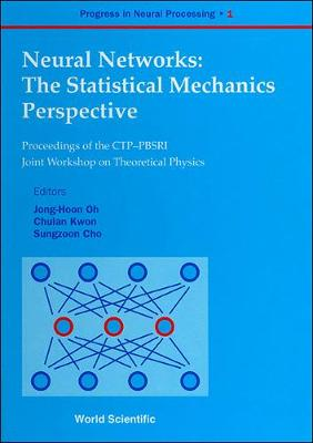 Neural Networks: The Statistical Mechanics Perspective - Proceedings of the CTP-PBSRI Joint Workshop on Theoretical Physics