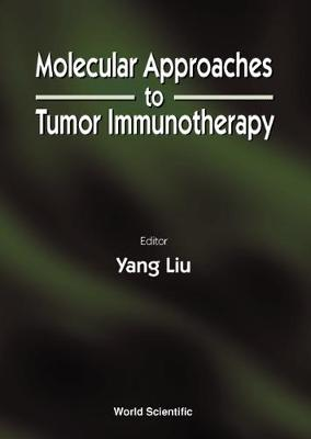 Molecular Approaches To Tumor Immunotherapy