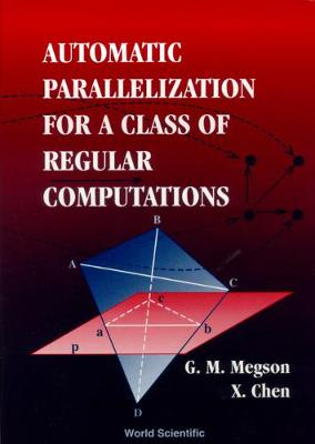 Automatic Parallelization For A Class Of Regular Computations