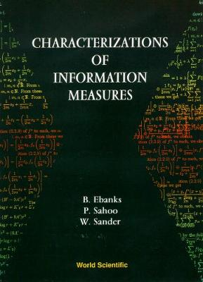 Characterization Of Information Measures