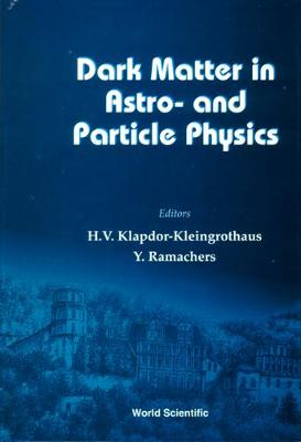 Dark Matter In Astro- And Particle Physics, Dark '96