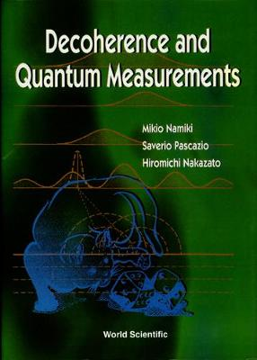 Decoherence And Quantum Measurements