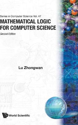 Mathematical Logic For Computer Science (2nd Edition)