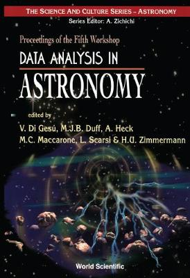 Data Analysis in Astronomy: Proceedings of the Fifth Workshop, Ettore Majorana Center for Scientific Culture, Erice, Italy, 27 October-3 November 1996
