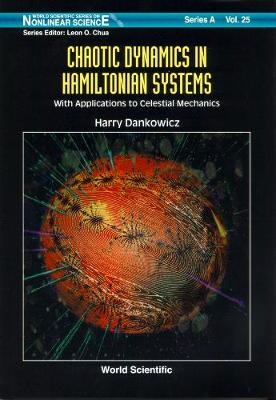 Chaotic Dynamics In Hamiltonian Systems: With Applications To Celestial Mechanics
