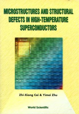 Microstructures And Structural Defects In High-temperature Superconductors