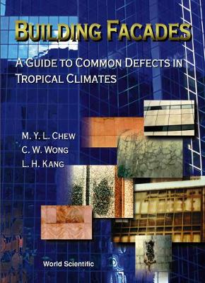 Building Facades: A Guide To Common Defects In Tropical Climates