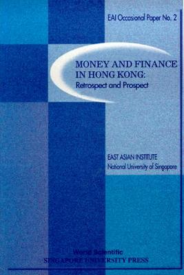 Money And Finance In Hong Kong: Retrospect And Prospect