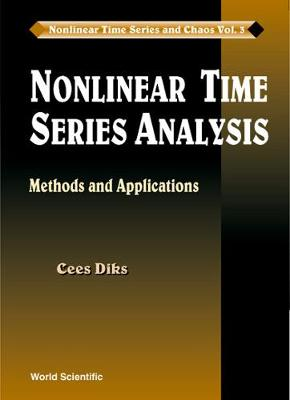 Nonlinear Time Series Analysis: Methods And Applications