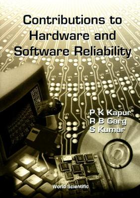 Contributions To Hardwave And Software Reliability