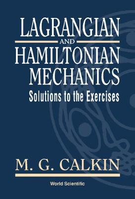 Lagrangian And Hamiltonian Mechanics: Solutions To The Exercises