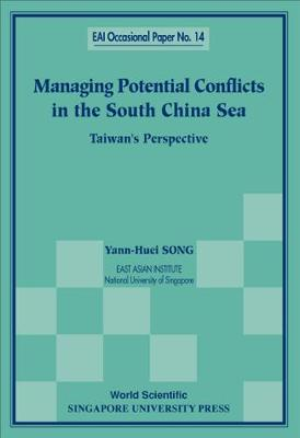 Managing Potential Conflicts In The South China Sea: Taiwan's Perspective