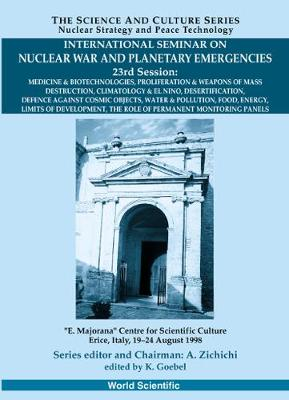 Role Of Permanent Monitoring Panels,the - Proceedings Of The International Seminar On Nuclear War And Planetary Emergen